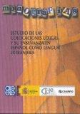 Portada de ESTUDIO DE LAS COLOCACIONES LEXICAS Y SU ENSEÑANZA EN ESPAÑOL COMO LENGUA EXTRANJERA