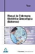 Portada de MANUAL DE ENFERMERIA OBSTETRICO GINECOLOGICA : TEST