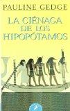 Portada de LA CIÉNAGA DE LOS HIPOPÓTAMOS