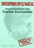 Portada de ENCUENTROS CON EL NAGUAL: CONVERSACIONES CON CARLOS CASTANEDA