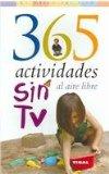 Portada de 365 ACTIVIDADES SIN TV AL AIRE LIBRE