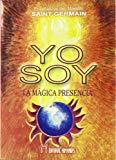 Portada de YO SOY. LA MAGICA PRESENCIA