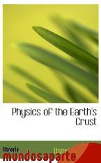 Portada de PHYSICS OF THE EARTH`S CRUST