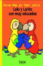 Portada de LOLO Y LORITO SON MUY EDUCADOS (PALABRAS MENUDAS)