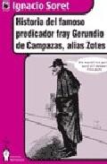Portada de HISTORIA DEL FAMOSO PREDICADOR FRAY GERUNDINO DE CAMPAZAS, ALIAS ZOTES