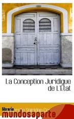 Portada de LA CONCEPTION JURIDIQUE DE L`ÉTAT