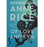 Portada de [(OF LOVE AND EVIL: THE SONGS OF THE SERAPHIM, BOOK TWO)] [BY: ANNE RICE]