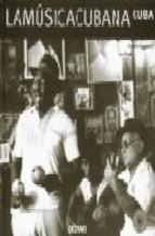 Portada de LA MUSICA CUBANA: CUBA (INCLUYE CD)