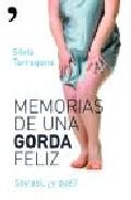 Portada de MEMORIAS DE UNA GORDA FELIZ: SOY ASI, ¿Y QUE?