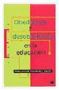 Portada de OBEDIENCIA Y DESOBEDIENCIA EN LA EDUCACION