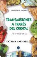 Portada de TRANSMISIONES A TRAVES DEL CRISTAL: TRILOGIA DE LOS CRISTALES III