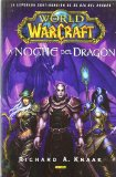 Portada de WORLD OF WARCRAFT: LA NOCHE DEL DRAGON