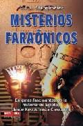 Portada de MISTERIOS FARAONICOS: GRANDES ENIGMAS Y MISTERIOS ARQUEOLOGICOS: ENIGMAS FASCINANTES DE LA HISTORIA DE EGIPTO, DESDE KEOPS HASTA CLEOPATRA