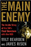 Portada de THE MAIN ENEMY: THE INSIDE STORY OF THE CIA S SHOWDOWN WITH THE KGB