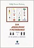 Portada de 564 JEROGLIFICOS Y PICTOGRAMAS PARA NIÑAS Y NIÑOS