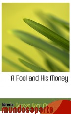 Portada de A FOOL AND HIS MONEY