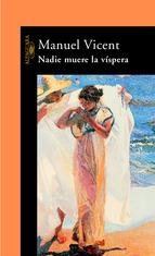 Portada de NADIE MUERE LA VÍSPERA (EBOOK)