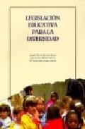 Portada de LEGISLACION EDUCATIVA PARA LA DIVERSIDAD