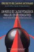 Portada de UN MODELO DE CALIDAD PEDAGOGICA PARA LOS CENTROS EDUCATIVOS
