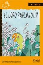 Portada de EL LORO PARLANCHIN (LETRA DE IMPRENTA)