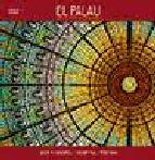 Portada de EL PALAU DE LA MUSICA CATALANA (SERIE 4) (CASTELLANO)