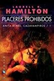 Portada de PLACERES PROHIBIDOS. ANITA BLAKE: CAZAVAMPIROS 1