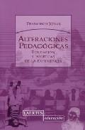 Portada de ALTERACIONES PEDAGOGICAS: EDUCACION Y POLITICAS DE LA EXPERIENCIA