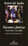 Portada de SOCRATES FURIOSO: EL PENSADOR Y LA CIUDAD