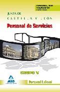 Portada de PERSONAL DE SERVICIOS. GRUPO V. PERSONAL LABORAL DE LA JUNTA DE CASTILLA Y LEON. FUNCIONES, TEST Y SUPUESTOS PRACTICOS