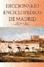 Portada de DICCIONARIO ENCICLOPEDICO DE MADRID