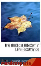 Portada de THE MEDICAL ADVISER IN LIFE ASSURANCE