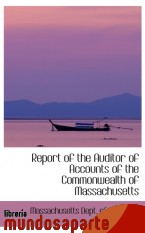 Portada de REPORT OF THE AUDITOR OF ACCOUNTS OF THE COMMONWEALTH OF MASSACHUSETTS