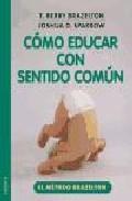 Portada de COMO EDUCAR CON SENTIDO COMUN: EL METODO BRAZELTON