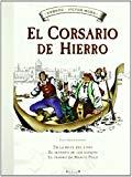 Portada de EL CORSARIO DE HIERRO Nº 2: EN LA BOCA DEL LOBO; EL SECRETO DE LOS ESPEJOS; EL TESORO DE MARCO POLO