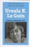 Portada de PRESENTING URSULA K. LE GUIN (TWAYNE'S YOUNG ADULT AUTHORS)