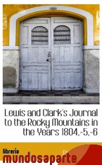 Portada de LEWIS AND CLARK`S JOURNAL TO THE ROCKY MOUNTAINS IN THE YEARS 1804,-5,-6