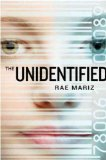 Portada de (THE UNIDENTIFIED) BY MARIZ, RAE (AUTHOR) HARDCOVER ON (10 , 2010)