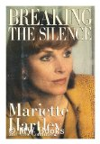 Portada de BREAKING THE SILENCE / MARIETTE HARTLEY AND ANNE COMMIRE