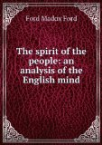 Portada de THE SPIRIT OF THE PEOPLE: AN ANALYSIS OF THE ENGLISH MIND