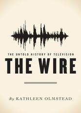 Portada de THE WIRE: THE UNTOLD HISTORY OF TELEVISION