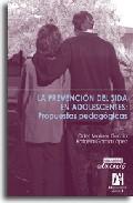 Portada de LA PREVENCION DEL SIDA EN ADOLESCENTES: PROPUESTAS PEDAGOGICAS