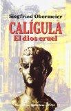 Portada de CALIGULA, EL DIOS CRUEL