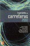 Portada de INGENIERIA DE CARRETERAS (VOLUMEN I) 2ª EDICION