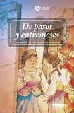 Portada de DE PASOS Y ENTREMESES: TEATRO