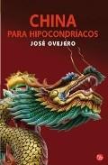 Portada de CHINA PARA HIPOCONDRIACOS DE NANKING A KUNMING