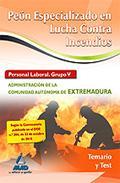 Portada de PEÓN ESPECIALIZADO EN LUCHA CONTRA INCENDIOS. PERSONAL LABORAL  ADMINISTRACION COMUNIDAD AUTONOMA EXTREMADURA. TEMARIO Y TEST