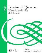 Portada de HISTORIA DE LA VIDA DEL BUSCÓN (EBOOK)
