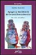 Portada de APOGEO Y DECADENCIA DE LOS ESTUDIOS CULTURALES: UNA VISION ANTROPOLOGICA