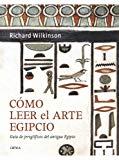 Portada de COMO LEER EL ARTE EGIPCIO