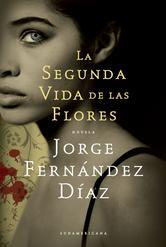 Portada de LA SEGUNDA VIDA DE LAS FLORES - EBOOK